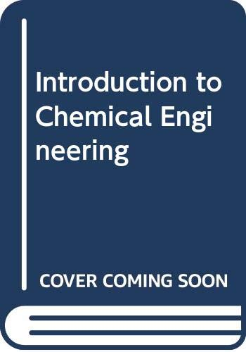 9780070858091: Introduction to Chemical Engineering (McGraw-Hill chemical engineering series)