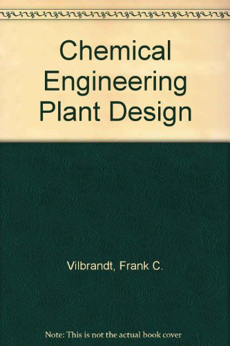 9780070858503: Chemical Engineering Plant Design (Chemical Engineering)