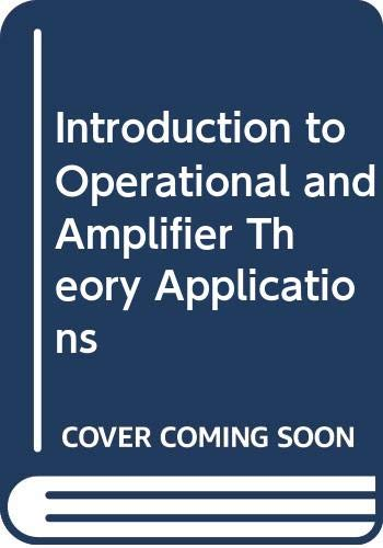 9780070858565: Introduction to Operational and Amplifier Theory Applications