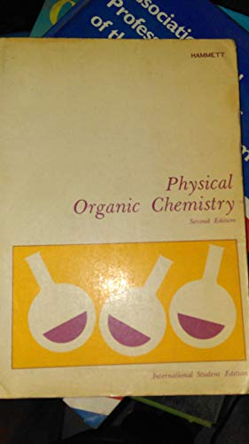 9780070859487: Physical Organic Chemistry (Advanced Chemistry)