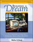 9780070862715: Building a Dream: A Canadian Guide to Starting Your Own Business