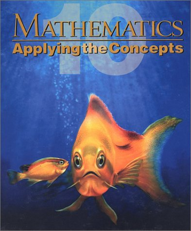9780070864900: Mathematics : Applying the Concepts 10