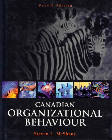 9780070871809: Canadian Organizational Behaviour, Fourth Edition
