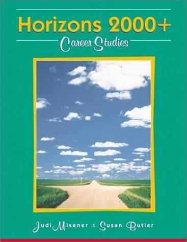 Horizons 2000+ Career Studies: JUDI MISENER &