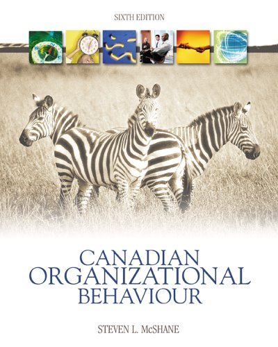 Canadian Organizational Behaviour: Steven McShane