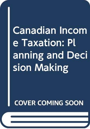 9780070877382: Canadian Income Taxation: Planning and Decision Making