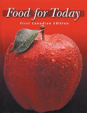 9780070877610: Food for Today: First Canadian Edition