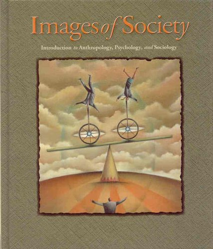 9780070880320: Images of Society : Introduction to Anthropology, Psychology, and Sociology