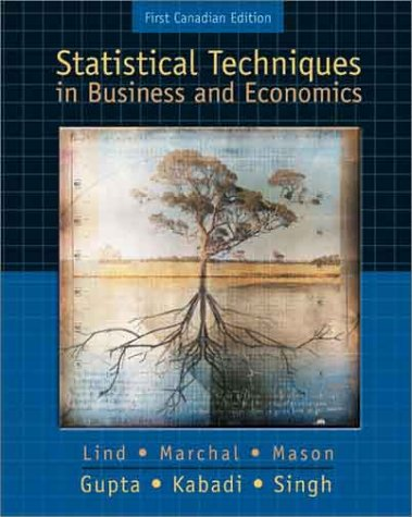 Statistical Techniques in Business & Economics: Lind, Douglas A.; Gupta, Satya Dev; Mason, ...