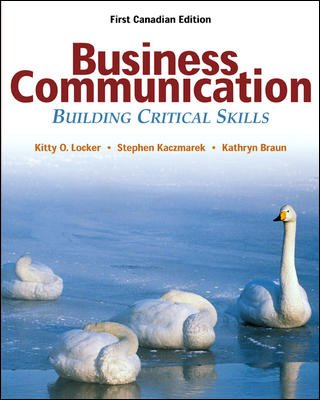 Business Communications : Building Critical Skills: Kitty O. Locker,
