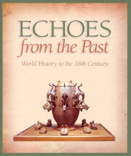 9780070887398: Echoes from the Past : World History to the 16th Century