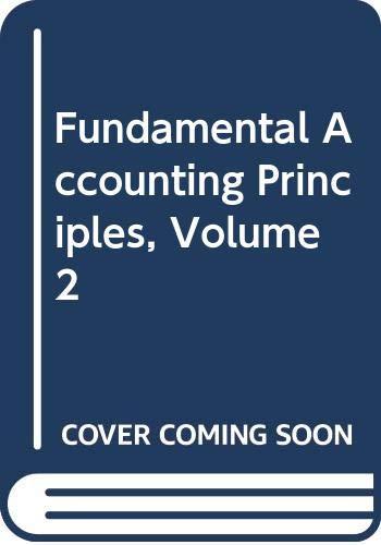 Fundamental Accounting Principles, Volume 2: Kermit D. Larson,