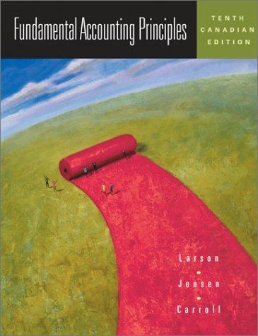Financial Accounting Principles: Larson, Kermit D.;
