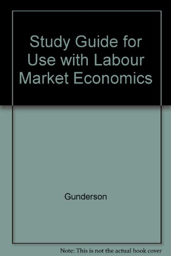 9780070891555: Study Guide for Use with Labour Market Economics