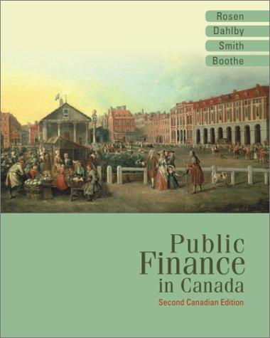 Public Finance in Canada: Harvey S Rosen,