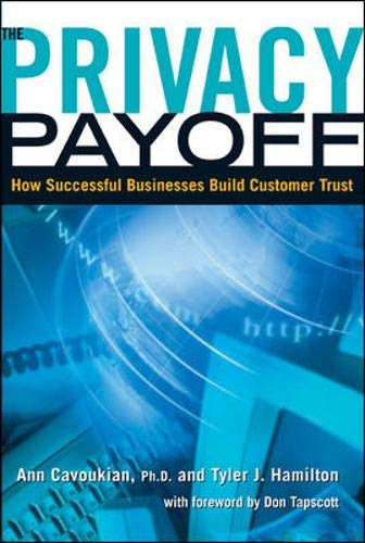 9780070905603: Privacy Payoff: How Successful Businesses Build Customer Trust