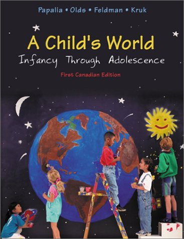 9780070905672: A Child's World Infancy Through Adolescence