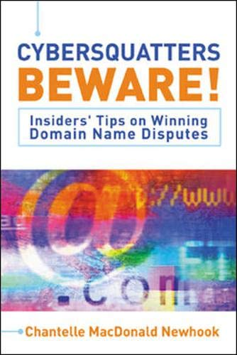 9780070905795: Cybersquatters Beware!: Insiders' Tips on Winning Domain Name Disputes