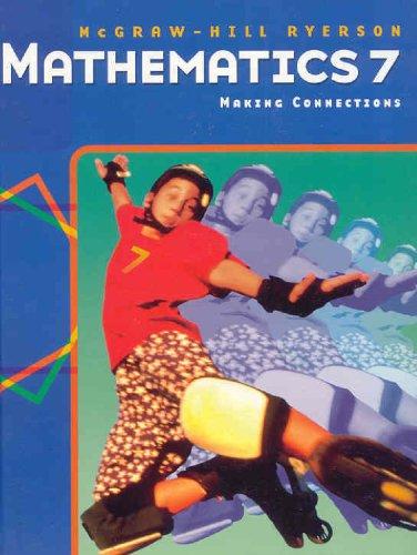 9780070909502: McGraw-Hill Ryerson Mathematics 7: Making Connections