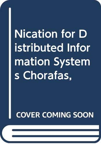 9780070910614: Nication for Distributed Information Systems Chorafas,