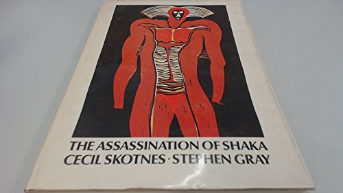 9780070912700: The assassination of Shaka by Mhlangane Dingane and Mbopa on 22 September 1828 at Dukuza by which act the Zulu nation first lost its empire