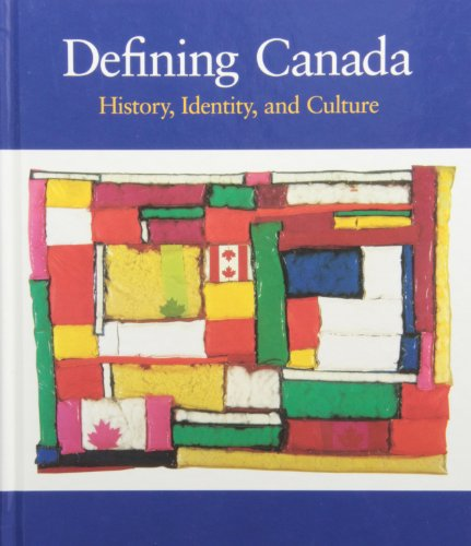 9780070913837: Defining Canada : History, Identity, and Culture