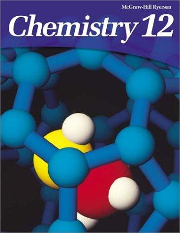 9780070916432: Chemistry 12