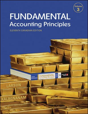 Fundamental Accounting Principles, Volume 3: Kalagnanam, Suresh, Larson,