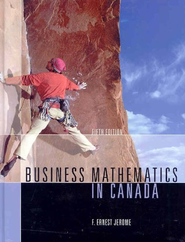 Business Mathematics in Canada: Fifth Edition: Jerome, F. Ernest