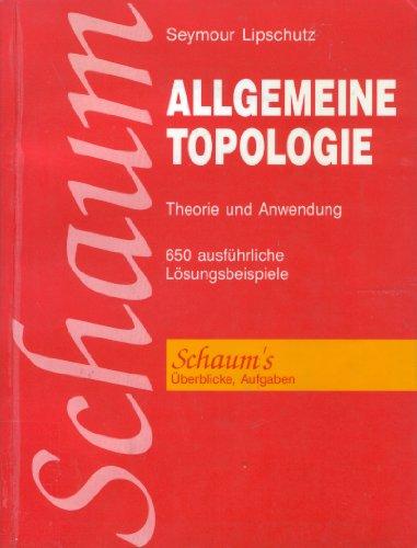 9780070920125: Allgemeine Topologie. Theorie und Anwendung. (=Schaum's Outline: Überblicke / Aufgaen).