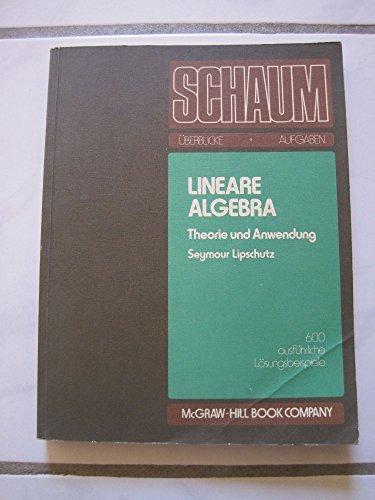 9780070920149: Lineare Algebra. Theorie und Anwendung. 600 ausführliche Lösungsbeispiele