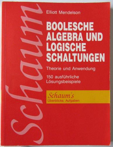 9780070920330: Boolsche Algebra und logische Schaltungen. Theorie und Anwendung. ( Schaums Outline. Überblicke/ Aufgaben) .