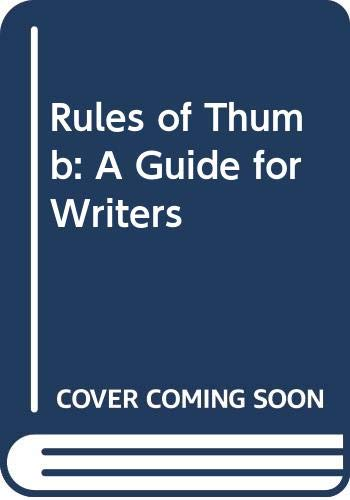 9780070920743: Rules of Thumb: A Guide for Writers