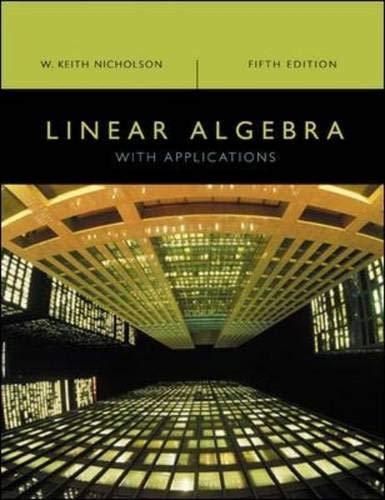 Linear Algebra with Applications: Keith Nicholson