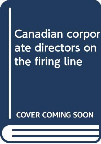 9780070924222: Canadian corporate directors on the firing line