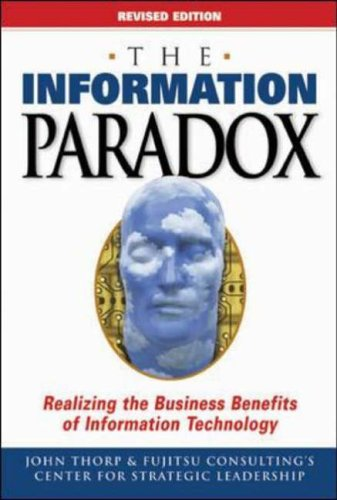 9780070926981: The Information Paradox: Realizing the Business Benefits of Information Technology
