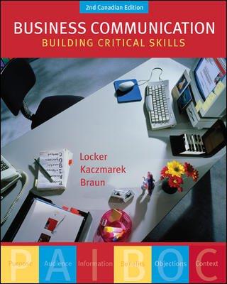Business Communication : Building Critical Skills: Kitty O. Locker,
