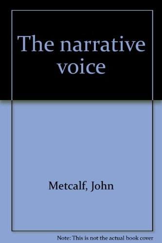 The Narrative Voice. Short Stories And Reflections: Clark Blaise, Shirley