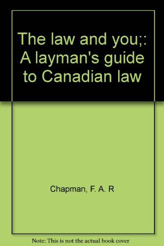 9780070928145: The law and you;: A layman's guide to Canadian law