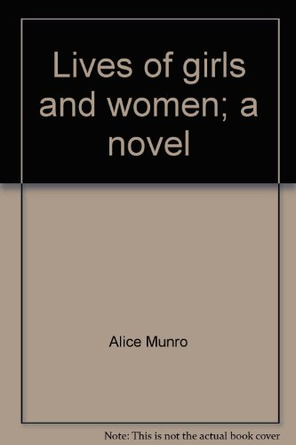 9780070929326: Lives of girls and women; a novel