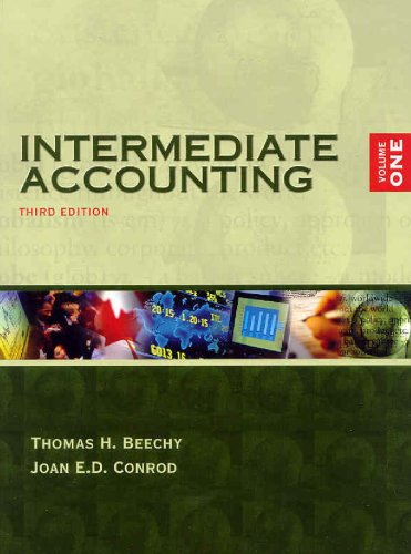 Intermediate Accounting, Volume 1: Thomas H. Beechy,