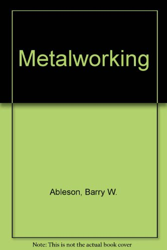 Metalworking: Ableson, Barry William;Pateman,