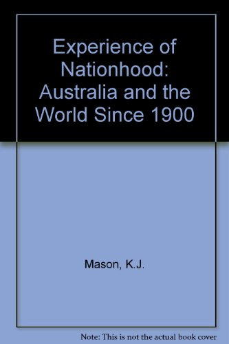 9780070932340: Experience of nationhood: Australia and the world since 1900