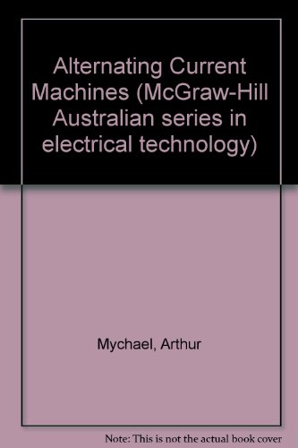 9780070932982: Alternating Current Machines (McGraw-Hill Australian series in electrical technology)
