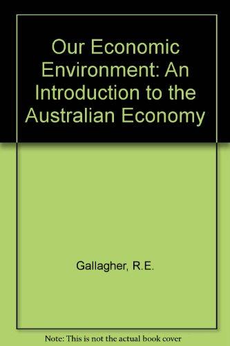 9780070933408: Our Economic Environment