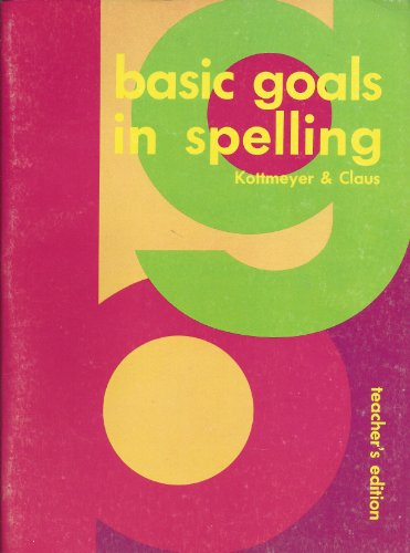 9780070934856: Basic Goals in Spelling 4. Teacher's Edition. Workbook