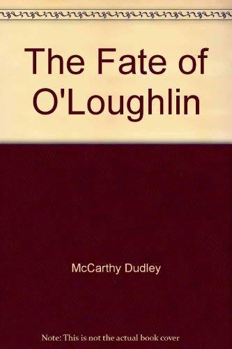 9780070935495: The Fate of O'Loughlin