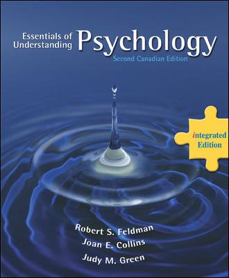 The Essentials of Understanding Psychology, Second Canadian Edition, Integrated Edition: ...