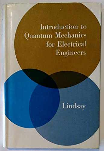 9780070940444: Introduction to Quantum Mechanics for Electrical Engineers