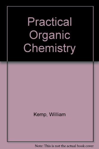 9780070940468: Practical Organic Chemistry